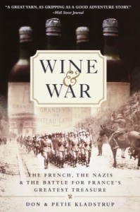 Baixar Wine and War: The French, the Nazis, and the Battle for France's Greatest Treasure pdf, epub, eBook