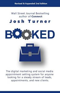 Baixar Booked: The digital marketing and social media appointment setting system for anyone looking for a steady stream of leads, appointments, and new clients. (English Edition) pdf, epub, eBook