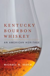 Baixar Kentucky Bourbon Whiskey: An American Heritage pdf, epub, eBook