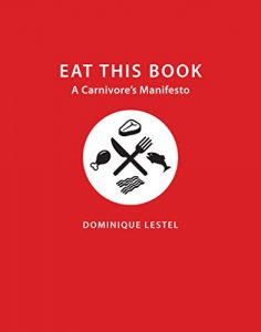 Baixar Eat This Book: A Carnivore's Manifesto (Critical Perspectives on Animals) pdf, epub, eBook