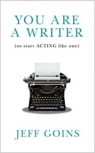Baixar You Are a Writer (So Start Acting Like One) (English Edition) pdf, epub, eBook