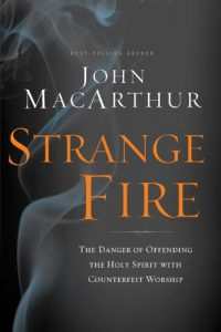 Baixar Strange Fire: The Danger of Offending the Holy Spirit with Counterfeit Worship pdf, epub, eBook