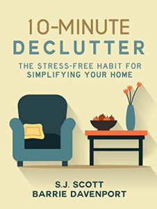 Baixar 10-Minute Declutter: The Stress-Free Habit for Simplifying Your Home (English Edition) pdf, epub, eBook