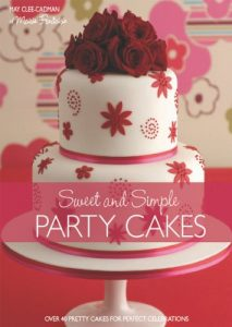 Baixar Sweet And Simple Party Cakes: Over 40 Pretty Cakes for Perfect Celebrations pdf, epub, eBook