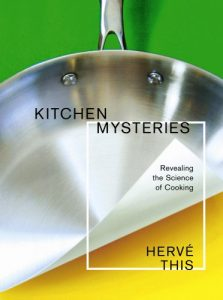 Baixar Kitchen Mysteries: Revealing the Science of Cooking (Arts and Traditions of the Table: Perspectives on Culinary History) pdf, epub, eBook