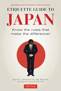 Baixar Etiquette Guide to Japan: Know the rules that make the difference! pdf, epub, eBook