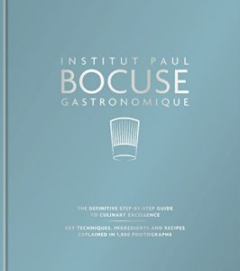 Baixar Institut Paul Bocuse Gastronomique: The definitive step-by-step guide to culinary excellence (English Edition) pdf, epub, eBook