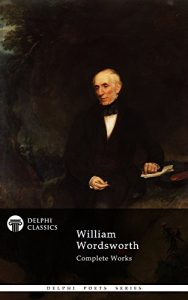 Baixar Delphi Complete Works of William Wordsworth (Illustrated) (Delphi Poets Series Book 11) (English Edition) pdf, epub, eBook