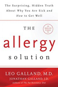 Baixar The Allergy Solution: Unlock the Surprising, Hidden Truth about Why You Are Sick and How to Get Well pdf, epub, eBook