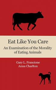 Baixar Eat Like You Care: An Examination of the Morality of Eating Animals (English Edition) pdf, epub, eBook