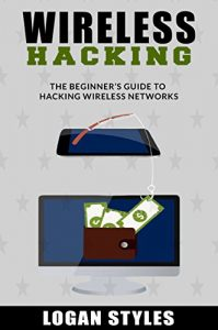 Baixar Wireless Hacking: The Beginner's Guide to Hacking Wireless Networks (English Edition) pdf, epub, eBook