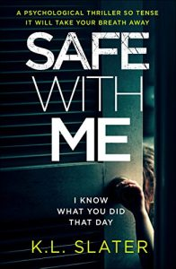 Baixar Safe With Me: A psychological thriller so tense it will take your breath away (English Edition) pdf, epub, eBook