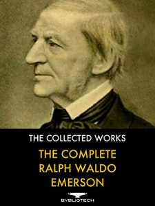 Baixar The Complete Ralph Waldo Emerson: The Collected Works (English Edition) pdf, epub, eBook