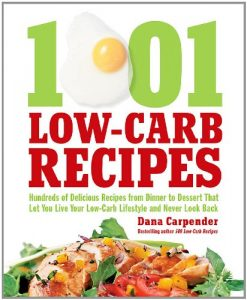 Baixar 1001 Low-Carb Recipes: Hundreds of Delicious Recipes from Dinner to Dessert That Let You Live Your Low-Carb Lifestyle and N pdf, epub, eBook