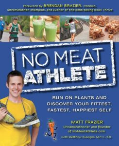Baixar No Meat Athlete: Run on Plants and Discover Your Fittest, Fastest, Happiest Self pdf, epub, eBook
