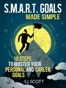 Baixar S.M.A.R.T. Goals Made Simple – 10 Steps to Master Your Personal and Career Goals (Productive Habits) (English Edition) pdf, epub, eBook