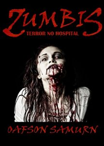 Baixar Zumbis: Terror no Hospital pdf, epub, eBook
