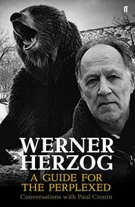 Baixar Werner Herzog – A Guide for the Perplexed: Conversations with Paul Cronin (English Edition) pdf, epub, eBook