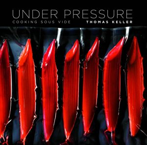 Baixar Under Pressure: Cooking Sous Vide (The Thomas Keller Library) (English Edition) pdf, epub, eBook