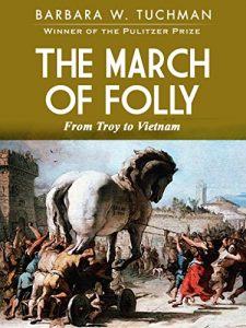 Baixar The March of Folly: From Troy to Vietnam (English Edition) pdf, epub, eBook