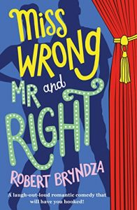 Baixar Miss Wrong and Mr Right: A laugh-out-loud romantic comedy that will have you hooked! (English Edition) pdf, epub, eBook