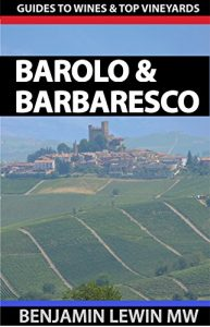 Baixar Wines of Barolo and Barbaresco (Guides to Wines and Top Vineyards Book 11) (English Edition) pdf, epub, eBook