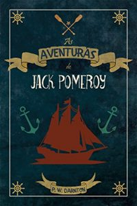 Baixar As Aventuras de Jack Pomeroy pdf, epub, eBook