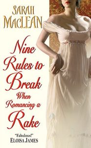 Baixar Nine Rules to Break When Romancing a Rake (Love by Numbers) pdf, epub, eBook