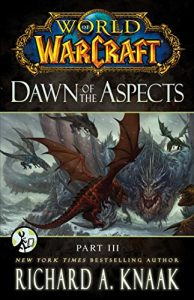 Baixar World of Warcraft: Dawn of the Aspects: Part III pdf, epub, eBook