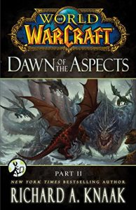 Baixar World of Warcraft: Dawn of the Aspects: Part II pdf, epub, eBook