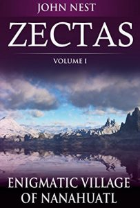 Baixar Zectas Volume I: Enigmatic Village of Nanahuatl (English Edition) pdf, epub, eBook