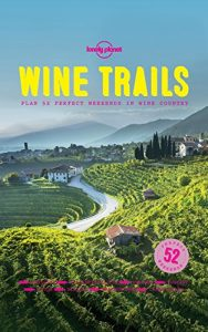 Baixar Wine Trails: 52 Perfect Weekends in Wine Country pdf, epub, eBook