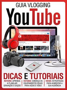Baixar Guia Vlogging ed.01 YouTube (Guia Vlogging – YouTube) pdf, epub, eBook