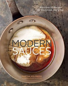 Baixar Modern Sauces: More than 150 Recipes for Every Cook, Every Day pdf, epub, eBook
