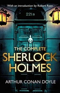 Baixar The Complete Sherlock Holmes: with an introduction from Robert Ryan (English Edition) pdf, epub, eBook