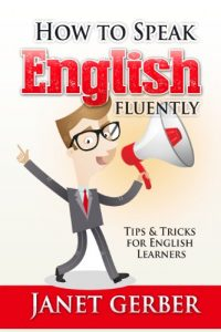 Baixar English: How to Speak English Fluently: Tips and Tricks for English Learners (English Edition) pdf, epub, eBook