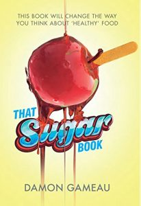 Baixar That Sugar Book: This book will change the way you think about 'healthy' food (English Edition) pdf, epub, eBook