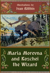 Baixar Maria Morevna and Koschei the Wizard (Illustrated) (English Edition) pdf, epub, eBook