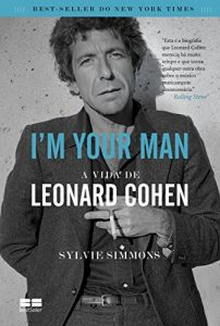 Baixar I'm your man: A vida de Leonard Cohen pdf, epub, eBook