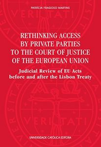 Baixar Rethinking access by private parties to the Court of Justice of the European Union pdf, epub, eBook