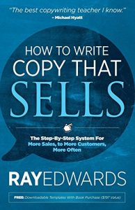 Baixar How to Write Copy That Sells: The Step-By-Step System for More Sales, to More Customers, More Often pdf, epub, eBook