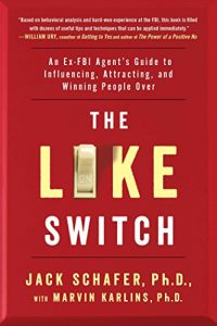 Baixar The Like Switch: An Ex-FBI Agent's Guide to Influencing, Attracting, and Winning People Over (English Edition) pdf, epub, eBook