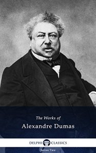 Baixar Delphi Works of Alexandre Dumas – Complete Musketeers Novels (Illustrated) (English Edition) pdf, epub, eBook