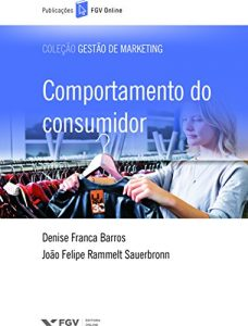 Baixar Comportamento do consumidor (FGV Online) pdf, epub, eBook