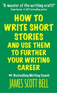 Baixar How to Write Short Stories And Use Them to Further Your Writing Career (English Edition) pdf, epub, eBook