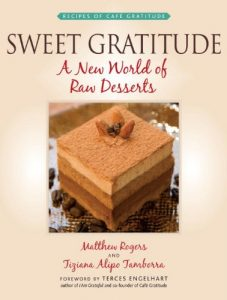 Baixar Sweet Gratitude: A New World of Raw Desserts pdf, epub, eBook