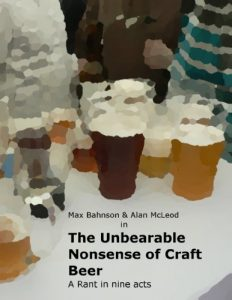 Baixar The Unbearable Nonsense of Craft Beer – A Rant in Nine Acts (English Edition) pdf, epub, eBook