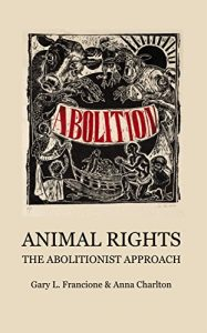 Baixar Animal Rights: The Abolitionist Approach (English Edition) pdf, epub, eBook