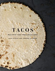 Baixar Tacos: Recipes and Provocations pdf, epub, eBook