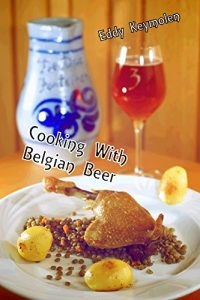 Baixar Cooking With Belgian Beer (English Edition) pdf, epub, eBook